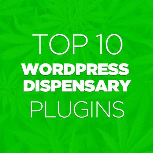 H32B Top 10 WordPress Dispensary Plugins for WooCommerce Dispensaries and Marijuana Delivery Dispensaries